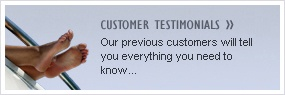 Customer Testimonials - our previous customers will tell you everything you need to know...